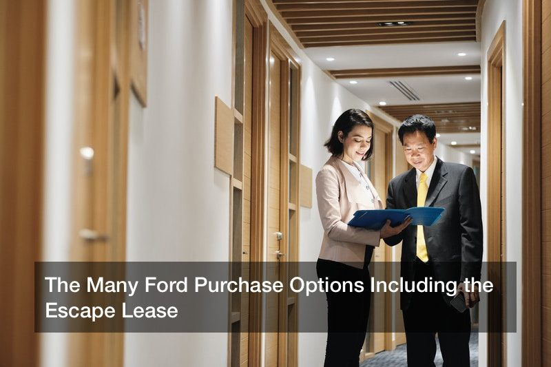The Many Ford Purchase Options Including the Escape Lease